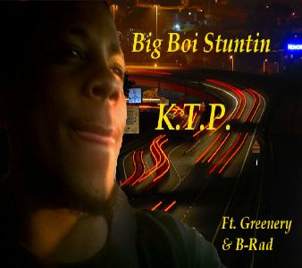 "K.T.P. ""Big Boi Stuntin"" cover"